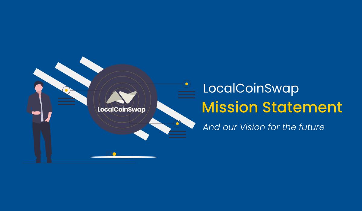 LocalCoinSwap mission statement
