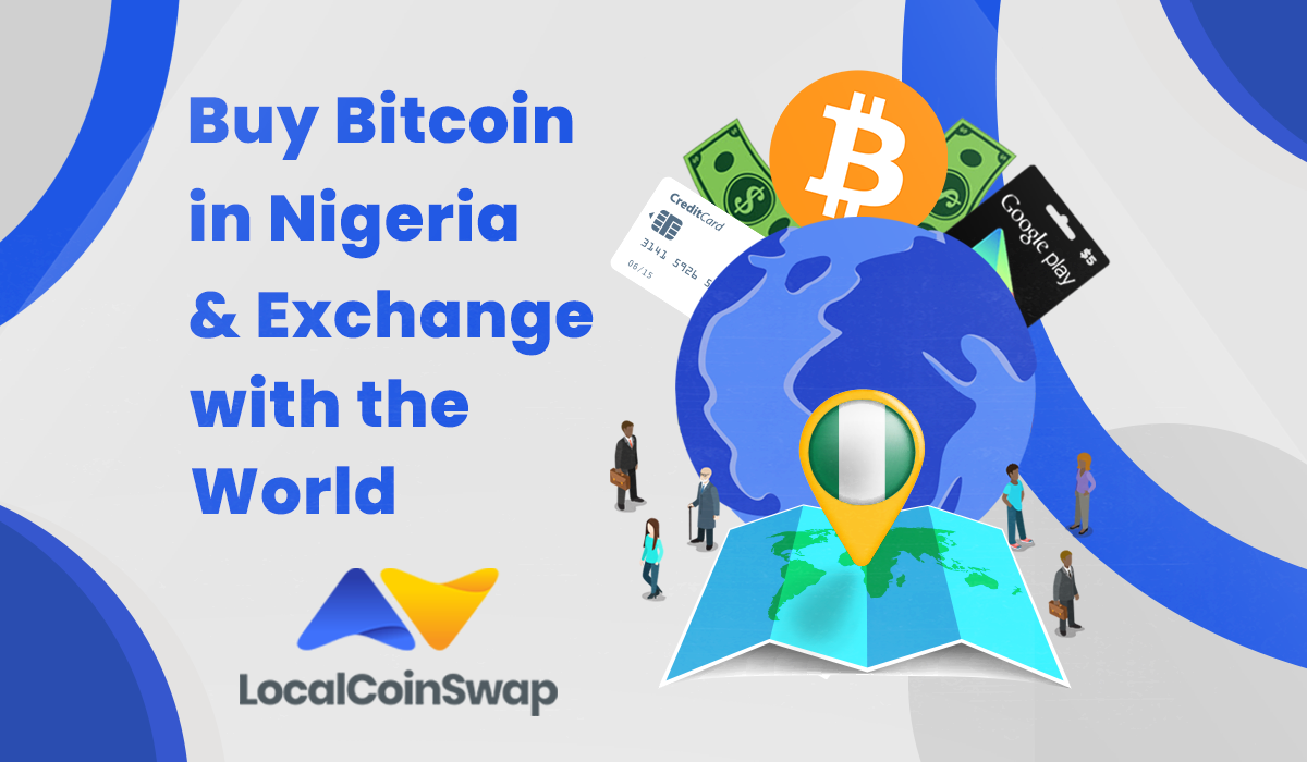 Buy Bitcoin in Nigeria & Exchange with the World