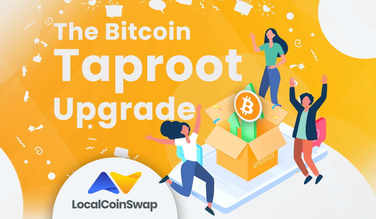 Getting to the Root of the Bitcoin Taproot Upgrade